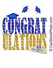 Congratulations for 2013 - Blue graduation caps for class of...