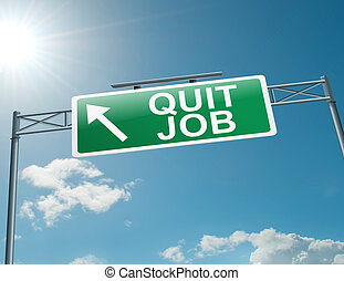 Quit job - Illustration depicting a highway gantry sign with...