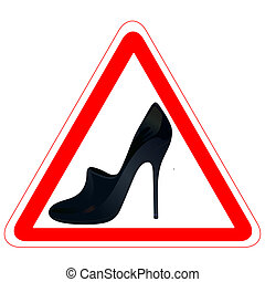 Warning road sign with woman`s shoe