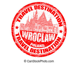Wroclaw stamp - Grunge rubber stamp with the text travel...