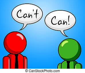 Can't Can Represents Within Reach And Achievable - Can't Can...