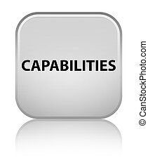 Capabilities special white square button