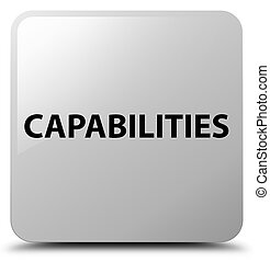 Capabilities white square button