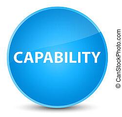 Capability elegant cyan blue round button