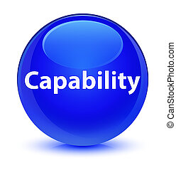 Capability glassy blue round button