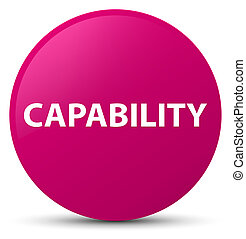 Capability pink round button
