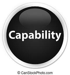 Capability premium black round button