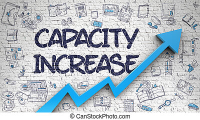 White Wall with Capacity Increase Inscription and Blue Arrow. Enhancement Concept. Capacity Increase Inscription on Modern Illustation. with Blue Arrow and Doodle Design Icons Around. 3d.