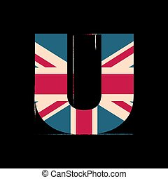 Capital 3d letter U with UK flag texture isolated on black background. Vector illustration. Element for design. Kids alphabet.