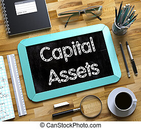 Capital Assets Concept on Small Chalkboard. 3d - Small...