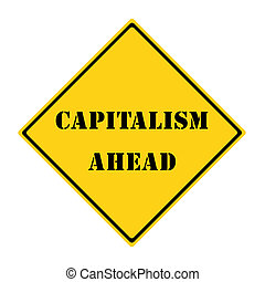 Capitalism Ahead Sign