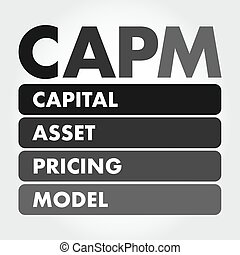 CAPM - Capital Asset Pricing Model acronym, business concept background
