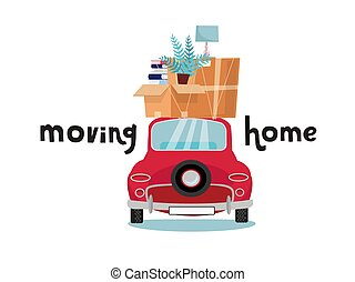 Car back View With stack of baggage, boxes, furniture on white background. Red small car with stuff on roof. lamp and books on top of vehicle. Flat cartoon vector illustration. Moving home lettering