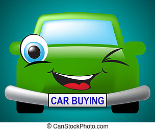 Car Buying Shows Motor Transport And Purchases