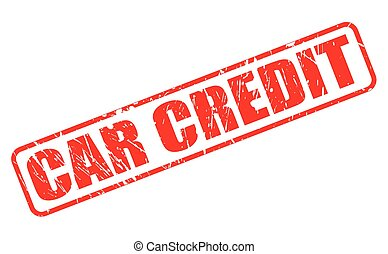 CAR CREDIT red stamp text
