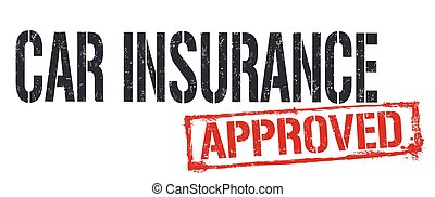 Car insurance approved sign or stamp