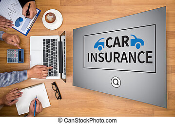 CAR INSURANCE Business team hands at work with financial...