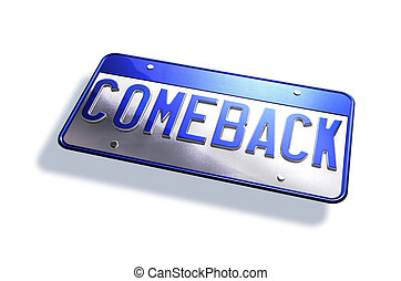 """Car license plate, with the type """"comeback"""" Isolated on white background."""