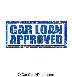 Car Loan Approved-stamp - Grunge rubber stamp with text Car ...