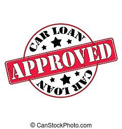Car loan approved stamp, label, vector illustration