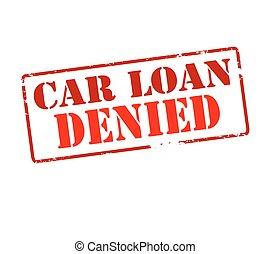 Car loan denied