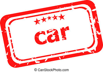 car on red rubber stamp over a white background