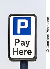 Car Park Pay Sign