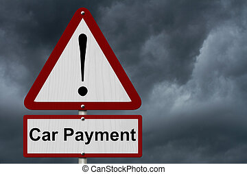 Car Payment Caution Sign, Red and White Triangle Caution sign with words Car Payment with stormy sky background