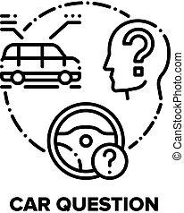 Car Question Vector Concept Black Illustration