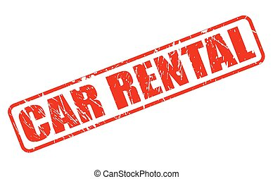 CAR RENTAL red stamp text on white