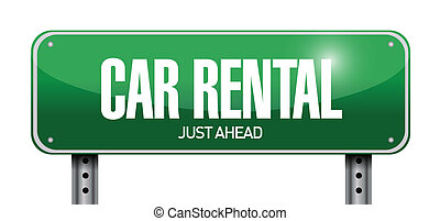 car rental road sign illustration design over a white...