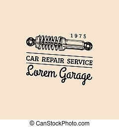 Car repair logo with shock absorber illustration. Vector vintage hand drawn garage, auto service advertising poster, card etc.