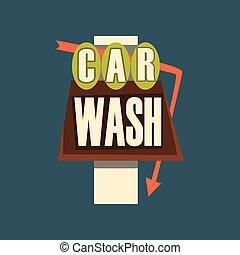 Car wash retro street signboard, vintage banner vector Illustration