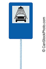 Car wash road sign on post pole, traffic roadsign, blue isolated vehicle shower washing service roadside signage plus blank empty copy space