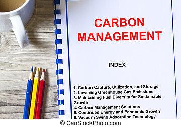 Carbon capture utilization and management