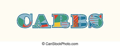 Carbs Concept Word Art Illustration - The word CARBS concept...