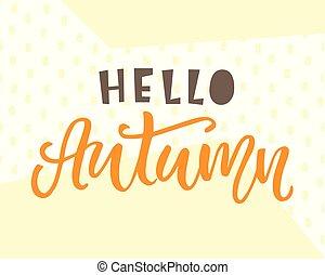card., cartaz, tipografia, outono, desenho, olá