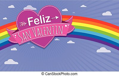 Card cover with message: Feliz Dia de San Valentin -Happy Valentines Day in Spanish language- on a purple heart surrounded with pink ribbon on a blue background with rainbow - Vector image