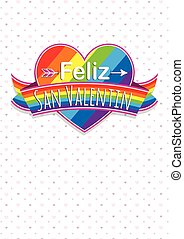Card cover with message: Feliz Dia de San Valentin -Happy Valentines Day in Spanish language- on a rainbow heart surrounded with multicolor ribbon on a white background with hearts - Vector image