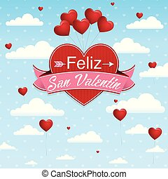 Card cover with message: Feliz San Valentin -Happy Valentines Day in Spanish language- on a red heart surrounded with pink ribbon on a blue sky with clouds and balloons background with little hearts - Vector image