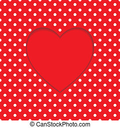 Card heart shape. Polka-dot background - Card with heart...