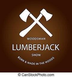 Card of vintage lumberjack label, emblem and design elements. Vector illustration poster or logo. EPS10 logotype