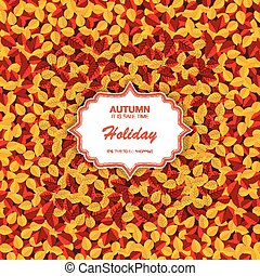 Card on autumn leaves. Autumn sale background. Pattern with red and yellow autumn leaves. Vintage card on autumn leaves texture. Vector illustration.