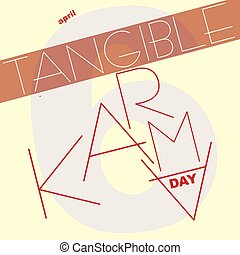 Tangible Karma Day - Card to the April date - Tangible Karma...