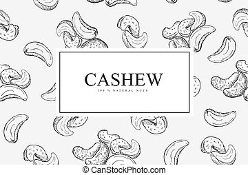 Card with cashew nuts. Vector illustration background with hand drawn sketch. Food texture for grocery shop. Line art style.