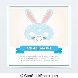 Card with cute bunny mask for children. Animal muzzle for costume party. Masquerade face decoration. Flat vector design template for carnival poster or invitation