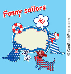 Card with funny scottish terrier dogs  - sailors, anchor, lifebuoy and empty frame for text