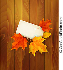 Card with leaves on wooden background. Vector.