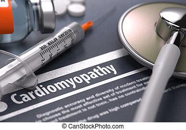 Cardiomyopathy - Printed Diagnosis on Grey Background. -...