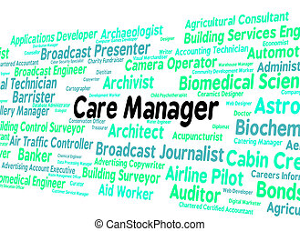 Care Manager Represents Work Social And Director - Care...